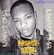 [MUSIC] Prince Ucee – Nwayi Oma.