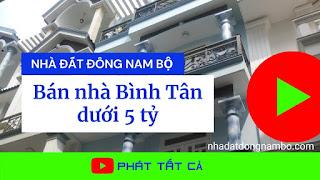 Bán nhà quận Bình Tân dưới 5 tỷ