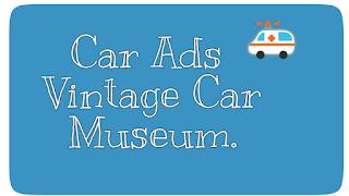 Car ads  Vintage car museum
