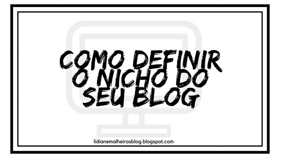 Como definir o nicho do seu blog