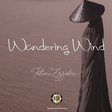 """Enlightening story told by Sir Edwin Arnold performed by Fatima Ezzahra in New Album - """"Wandering Wind"""""""