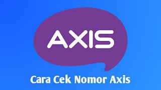 Cara mengecek dan mengetahui nomor axis