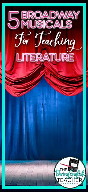 5 Broadway Musicals for Teaching Literature