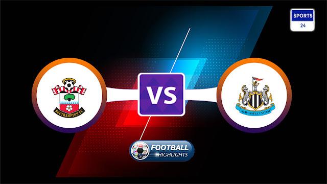 Southampton vs Newcastle United – Highlights