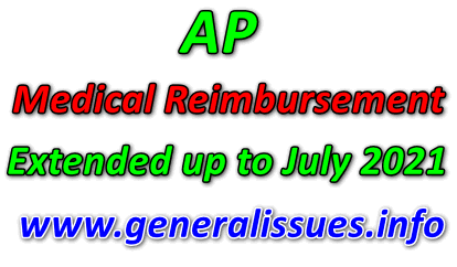AP Medical Reimbursement Extended up to July 2021