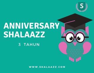 Anniversary Shalaazz Ke 3 Tahun Harapan dan Masa Depan