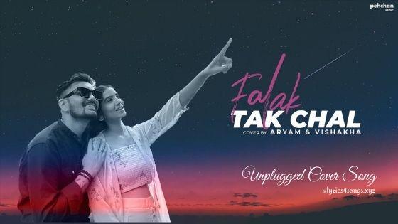 FALAK TAK CHAL LYRICS - Aryam | Tashan | Lyrics4songs.xyz