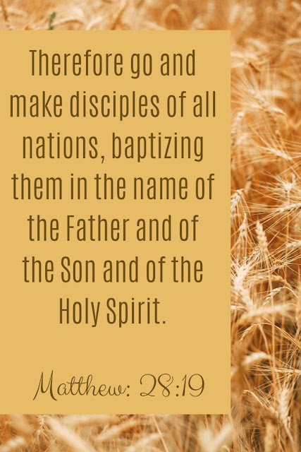 Bible Verse | Therefore Go And Make Disciples Of All Nations