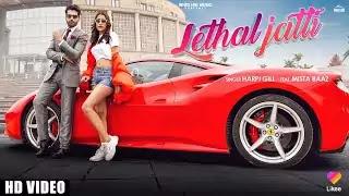 LETHAL JATTI LYRICS – Harpi Gill | NewLyricsMedia.com