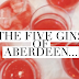 The Five Gin's of Aberdeen