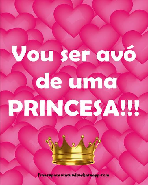 vou ser avó de uma princesa