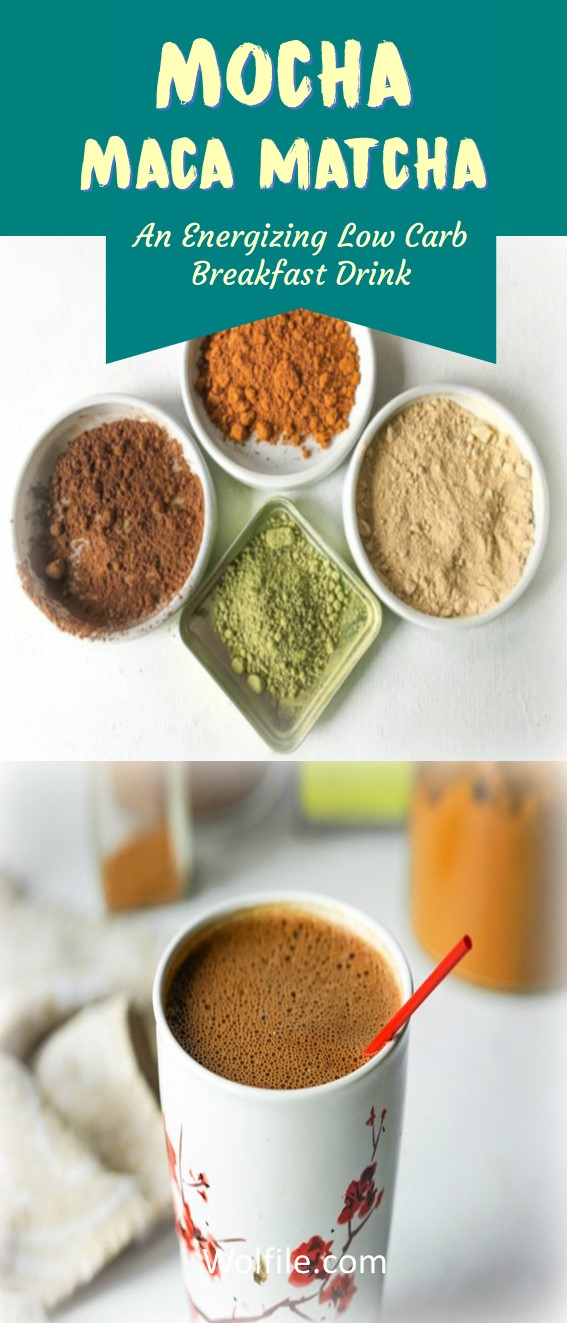 Mocha Maca Matcha - an energizing, low carb breakfast drink