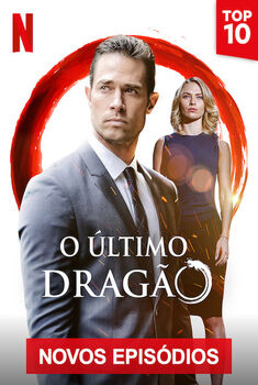 O Último Dragão 2ª Temporada Torrent – WEB-DL 1080p Dual Áudio