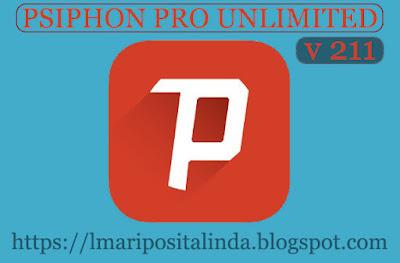 Psiphon Pro Premium Unlimited Versi 211 Terbaru 2019