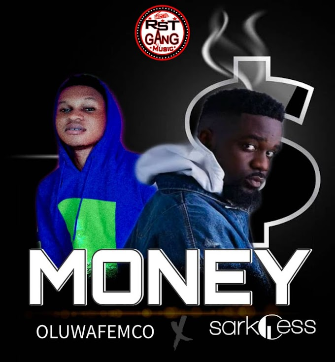 Music : Oluwafemco x Sarkodie_ Money