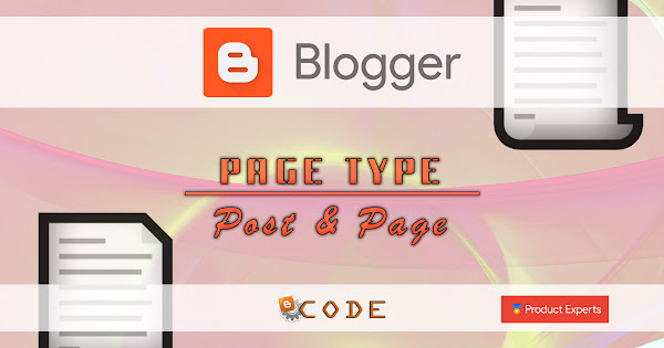 Blogger - PageType - Post & Page statique