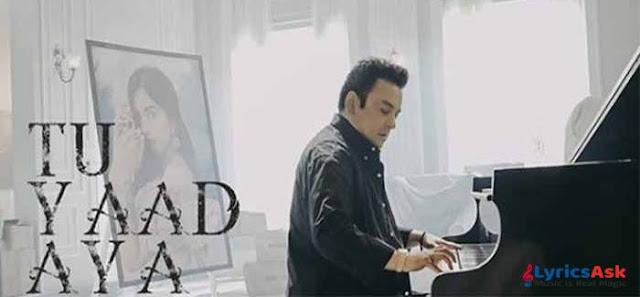 Tu Yaad Aya Song Lyrics
