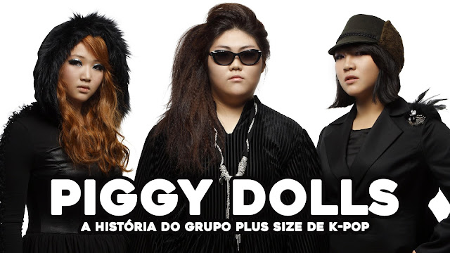 Piggy Dolls: a história do grupo PLUS SIZE de k-pop