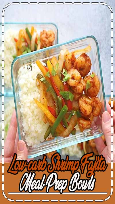 20-minute Low-carb Shrimp Fajita Meal-Prep Bowls that it's served with Cauliflower Rice and it's loaded with flavor. #mealprep #lowcarb #whole30 #paleo