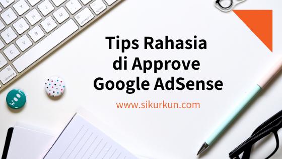 Tips Agar Cepat Diterima Google Adsense