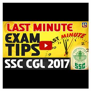 Last Minute Exam Tips | SSC CGL 2017 | Must Watch