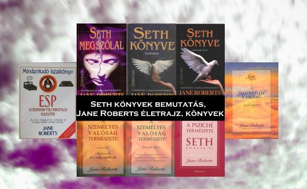 Seth könyvek bemutatás, Jane Roberts életrajz, könyvek