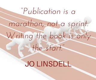 """Publication is a marathon, not a sprint. Writing the book is only the start"" Jo Linsdell #Quote"
