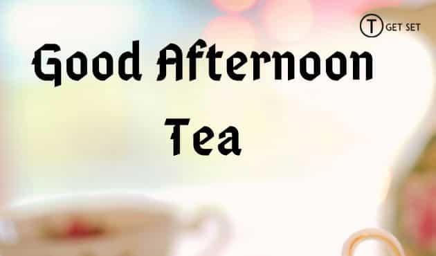 Good-afternoon-tea-image