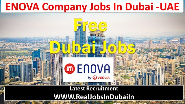 ENOVA Company Jobs In Dubai - UAE 2021