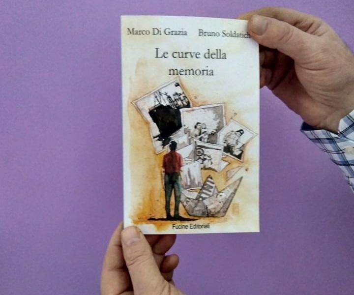 Le curve della memoria di Marco Di Grazia e Bruno Soldatich