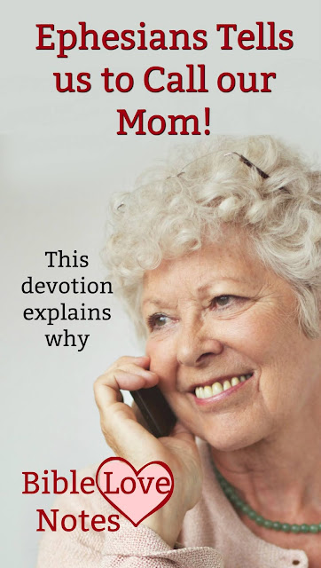 Did you know that Scripture tells you to call your mom? Well, not in those words, but it does! This 1-minute devotion explains.