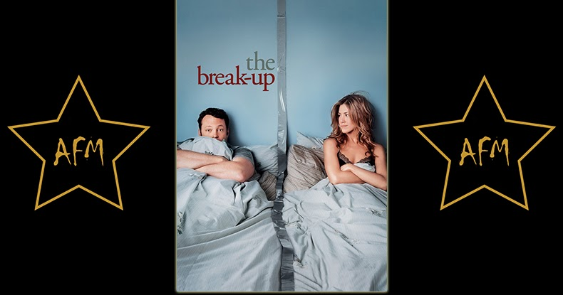 The Break-Up 2006 - All Favorite Movies