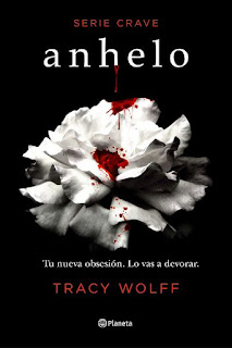 Anhelo | Crave #1 | Tracy Wolff | Planeta