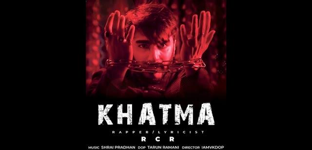 Khatma Lyrics - RCR