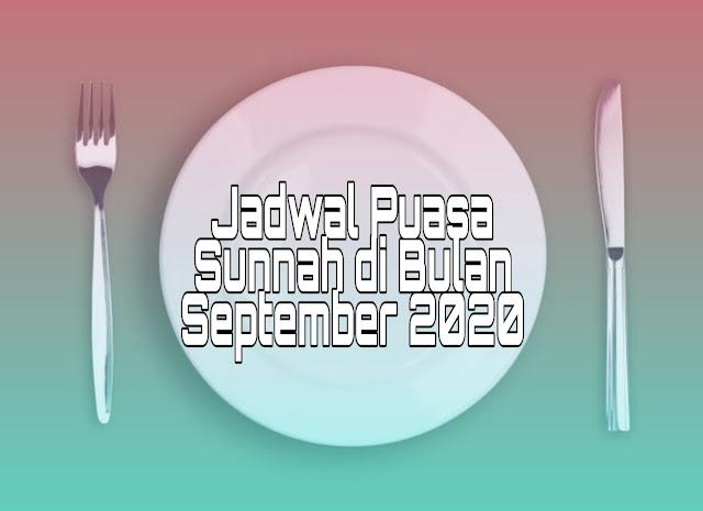 Jadwal Puasa Sunnah di Bulan September 2020