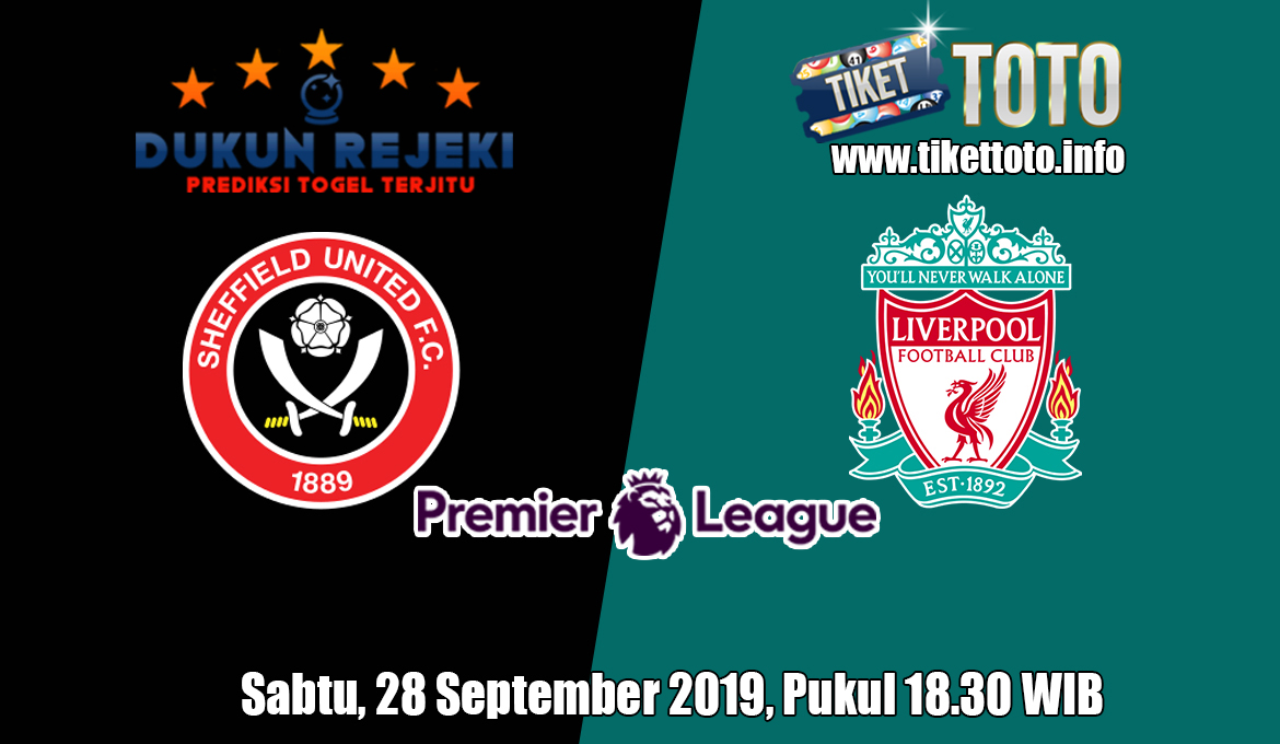 Prediksi Sheffield United VS Liverpool 28 September 2019