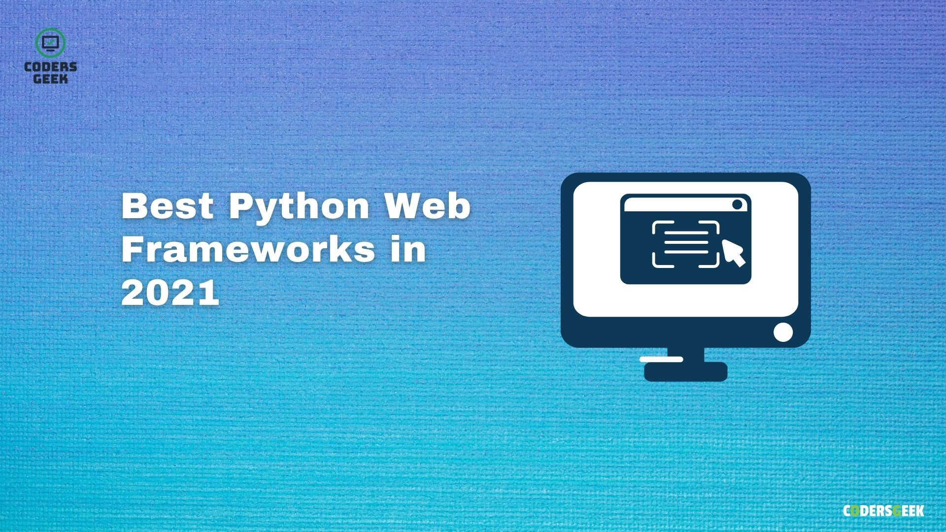 Best Python Web Framework To Learn Web Development In 2021
