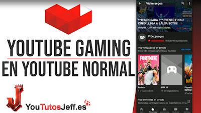 Acceder a Youtube Gaming desde la Aplicación Normal de Youtube - Trucos Youtube