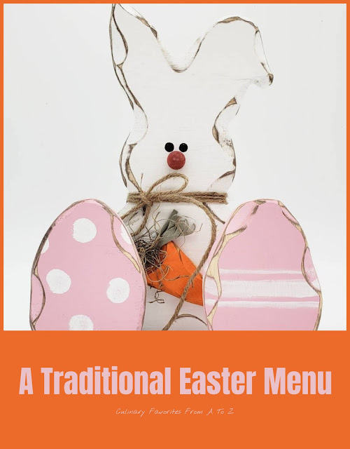 A Traditional Easter Dinner Menu