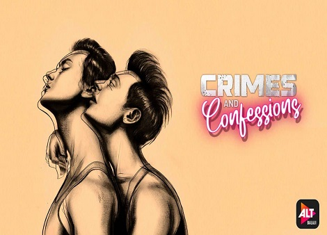 Download Crimes And Confessions (2021) Season 01 720p + 1080p WEB-DL x264 [Hindi HE-AAC 2.0] ESub