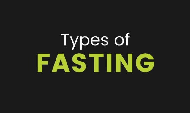 Types of Fasting