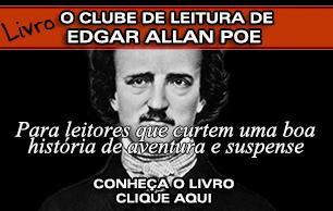 LIVRO: O CLUBE DE LEITURA DE EDGAR ALLAN POE