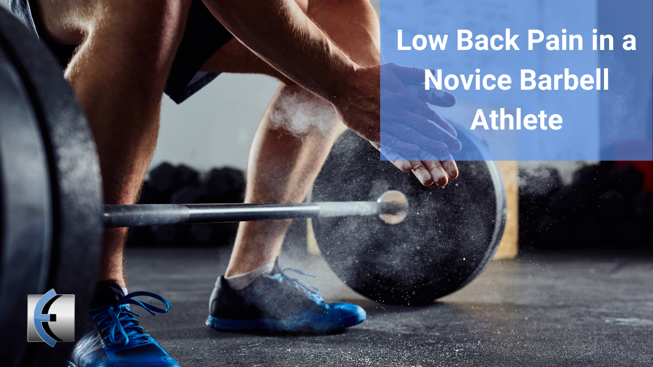Untold Physio Stories - Low Back Pain in a Novice Barbell Athlete - themanualtherapist.com