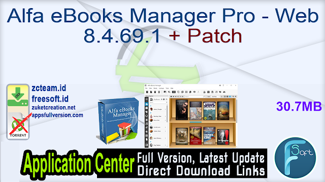 Alfa eBooks Manager Pro – Web 8.4.69.1 + Patch_ ZcTeam.id