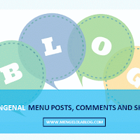 Mengenal menu posts, comments and sharing di Blogspot