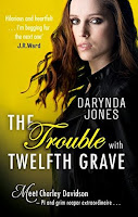 The trouble with twelfth grave 12, Darynda Jones