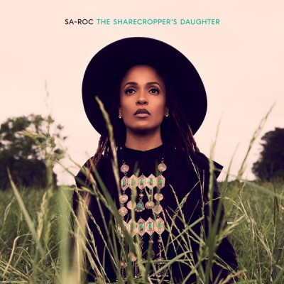 Sa-Roc - The Sharecropper's Daughter (2020) - Album Download, Itunes Cover, Official Cover, Album CD Cover Art, Tracklist, 320KBPS, Zip album