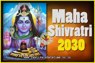 2030 Maha Shivaratri Puja Date & Time, 2030 Maha Shivaratri Pooja Calendar