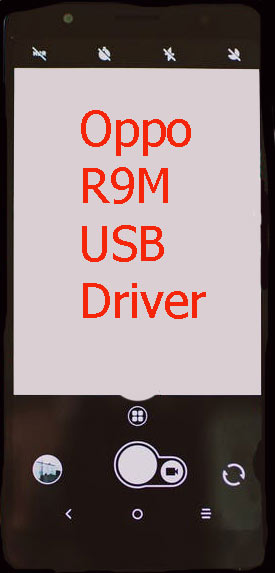 Oppo R9M USB Driver Download