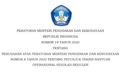 Permendikbud No 19 Tahun 2020 (Revisi Juknis BOS 2020)